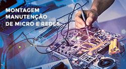 Montagem e Manutenção de Micros e Redes